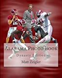 Alabama Photo Book: Dynasty Edition