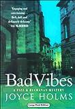 Bad Vibes, Joyce Holms, 0708941834