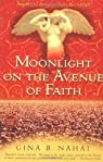 Moonlight on the Avenue of Faith par Barkhordar-Nahai