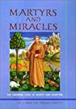Martyrs and Miracles, Carolyn Trickey-Bapty, 0517164035