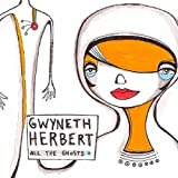 All the Ghosts by Gwyneth Herbert (2010-06-08)