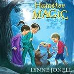 Hamster Magic | Lynne Jonell