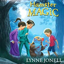 Hamster Magic Audiobook by Lynne Jonell Narrated by Vanessa Johansson