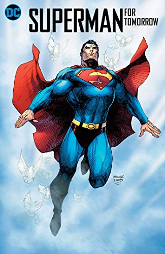 (Superman: For Tomorrow 15th Anniversary Deluxe)
