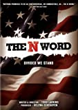 The N Word - Divided We Stand