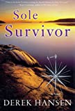 Sole Survivor, Derek Hansen, 0684854074