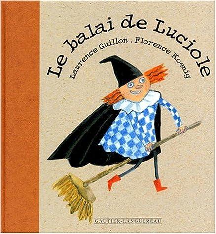 Livres Le balai de Luciole epub, pdf