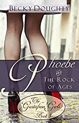 Phoebe and the Rock of Ages: The Gustafson Girls Book 3 (Christian Fiction Series)