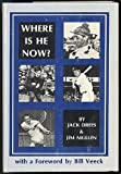 Where Is He Now?, Jack Drees and James C. Mullen, 0824601459