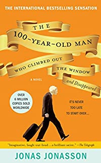 The 100-year-old Man Who Climbed Out The Window And Disappeared by Jonas Jonasson ebook deal
