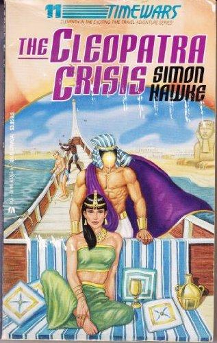 Timewars #11: Cleopatra Crisis (Timewars, No 11), Hawke, Simon