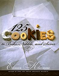125 Cookies to Bake, Nibble, and Savor