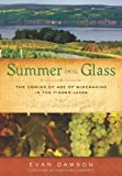 Summer in a Glass, Evan Dawson, 1402778252