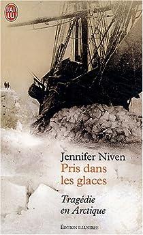 Pris dans les glaces par Niven