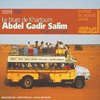 Abdel Gadir Salim-Khartoum Blues
