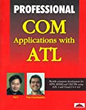 Professional COM Control Applications with ATL, Sing Li and Panos Economopolous, 1861001703