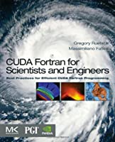 CUDA Fortran for Scientists and Engineers Front Cover
