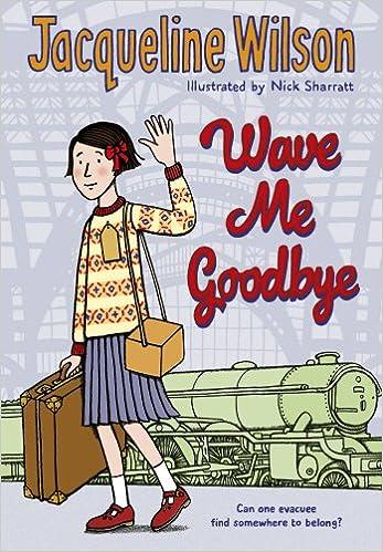 Image result for wave me goodbye jacqueline wilson