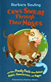 Cows Sweat Through Their Noses, Barbara Seuling, 140483754X
