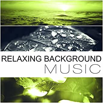 Relaxing Background Music - Take a Break and Relax, New Age