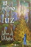 img - for El reino de la luz / The Kingdom of Light (Spanish Edition) book / textbook / text book