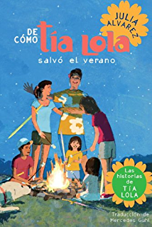 De como tia Lola salvo el verano (The Tia Lola Stories nº 3) (
