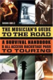 The Musician's Guide to the Road, Susan Voelz, 0823077764