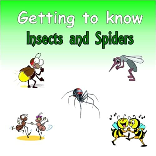 Getting to know Insects and Spiders: A Compare and Contrast Book