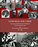 img - for Look Back and Cheer: The Legacy of Small Towns And A Small School As Seen Largely Through The Lives Of The Last Senior Class of Sea Cliff School: 1957 - 2010 book / textbook / text book