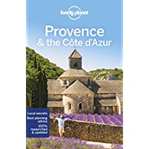 Lonely Planet Provence & the Cote d'Azur 9th Ed.: 9th Edition