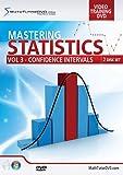 Mastering Statistics - Volume 3 - Confidence Intervals