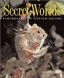 Secret Worlds, Stephen Dalton, 1552978060