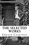 The Selected Works of Edward Carpenter
