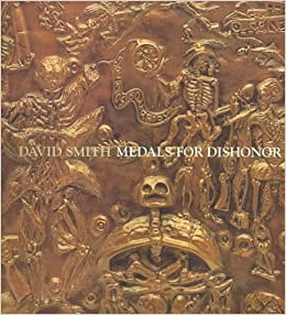 David Smith: Medals For Dishonor