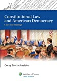 Constitutional Law and American Democracy: Cases and Readings (Aspen College)