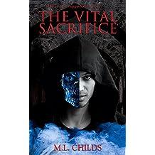 The Vital Sacrifice