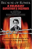 img - for Because of Romek: A Holocaust Survivor's Memoir book / textbook / text book