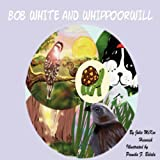 Bob White and Whippoorwill, Julie Heinrich, 1435710746