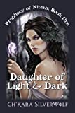 Daughter of Light and Dark, Ch'kara SilverWolf, 1481982001