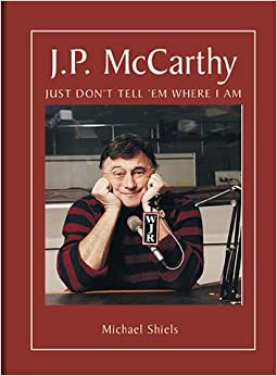 JP McCarthy, Just Don't Tell Them Where I Am