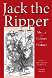 img - for Jack the Ripper: Media, Culture, History by Alexandra Warwick (Editor), Martin Willis (Editor) (1-May-2013) Paperback book / textbook / text book
