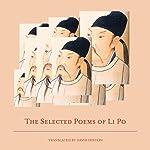 The Selected Poems of Li Po | Bai Li,David Hinton,Po Li,Li Po
