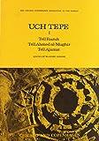 Uch Tepe I, Tell Razuk, Tell Ahmed Al-Mughir, Tell Ajamat 9780918986344