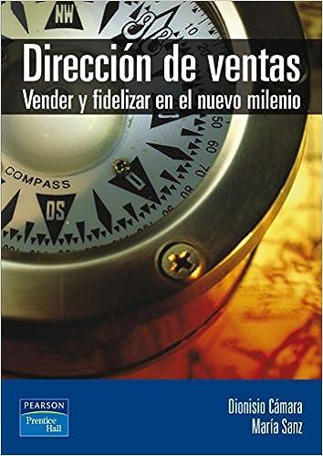 Book Direccion de Ventas Vender y Fidelizar (Spanish Edition)