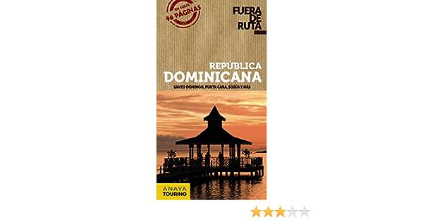 República Dominicana (Fuera De Ruta): Amazon.es: Anaya ...