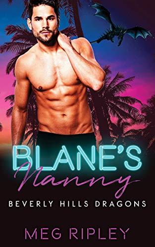 Blane's Nanny (Beverly Hills Dragons Book 3)