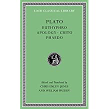 Plato: Euthyphro. Apology. Crito. Phaedo (Loeb Classical Library)