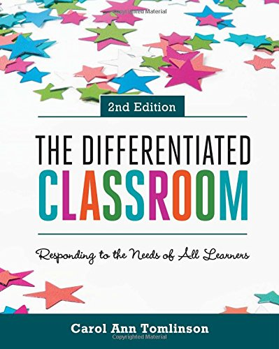 The Differentiated Classroom Responding To The Needs Of All