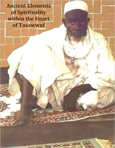 Book Ancient Elements of Spirituality within the Heart of Tasawwuf by Shiloh Lamp Fall (2014-04-07)