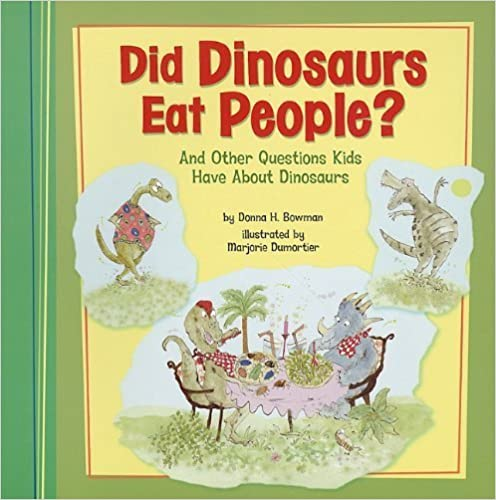 Book Did Dinosaurs Eat People?: And Other Questions Kids Have About Dinosaurs (Kids' Questions) by Donna H Bowman (2011-02-01)